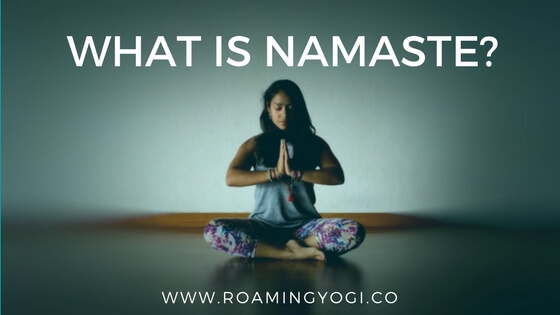 What is Namaste?