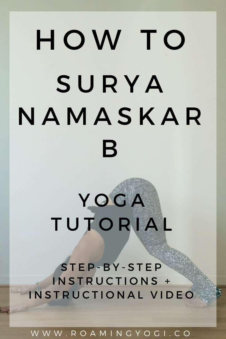 Surya Namaskar B is the second sun salutation sequence. Click to follow step-by-step instructions with images or a video!