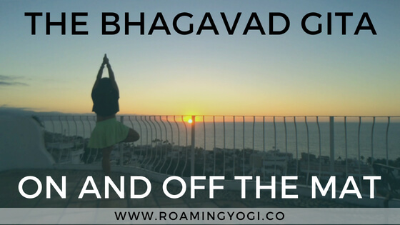 The Bhagavad Gita On and Off the Mat