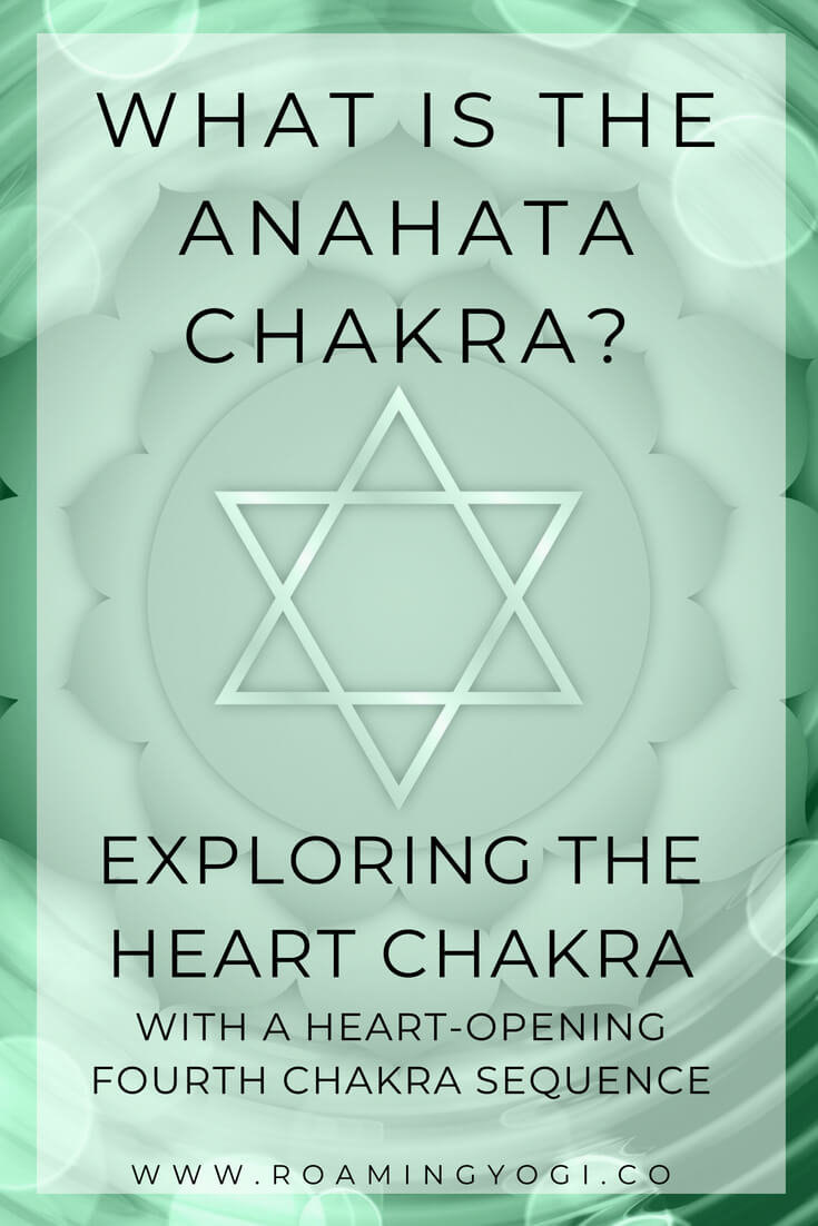 The Heart Chakra, or anahata chakra is the fourth chakra in the chakra system. Explore it's properties and practice a heart-opening vinyasa flow!