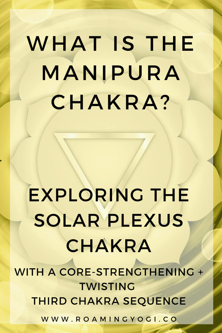 The Solar Plexus Chakra, or Manipura Chakra is the third chakra in the chakra system. Explore it's properties and practice a core-strengthening, twisting flow!