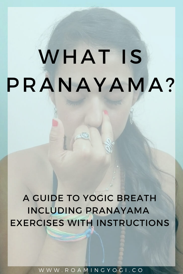 A guide to the practice of pranayama, or yogic breath. Includes easy-to-follow pranayama exercises for you to try at home!