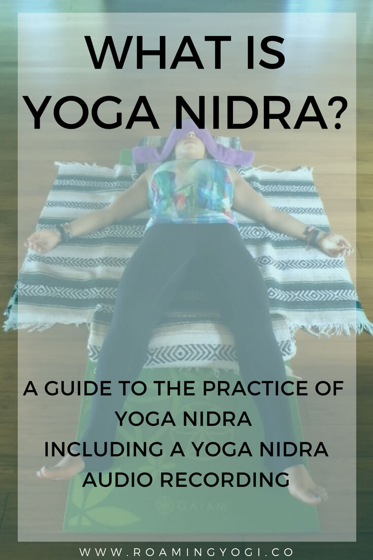 What is Yoga Nidra? A guide to the practice of yoga nidra, including a yoga nidra audio recording!