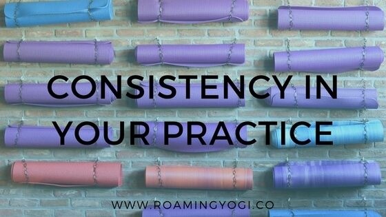 Cultivating a Consistent Yoga Practice