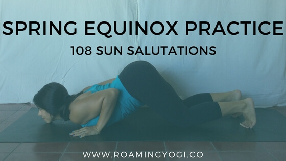 108 Sun Salutations for the Spring Equinox