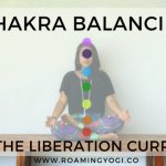 The liberation current of the chakras travels from root to crown. Read more about it and practice a chakra balancing vinyasa flow that moves up the liberation current!