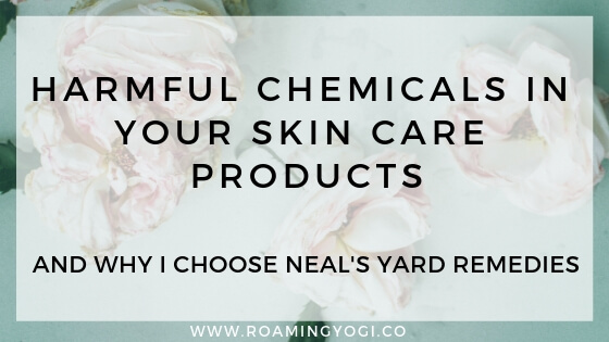 Learn about what to look for in order to avoid harmful ingredients in skin care products. And why Neal's Yard Remedies are a wonderful skin care option!