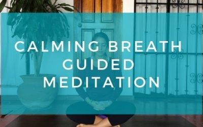 Calming Breath Meditation