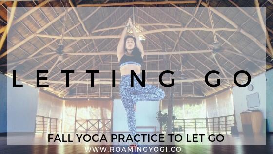 Shedding Leaves Like Fall Trees: Fall Yoga to Let Go