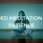 Seated meditation image with text overlay: Guided Meditation for Patience.