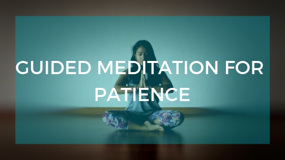 Guided Meditation for Patience