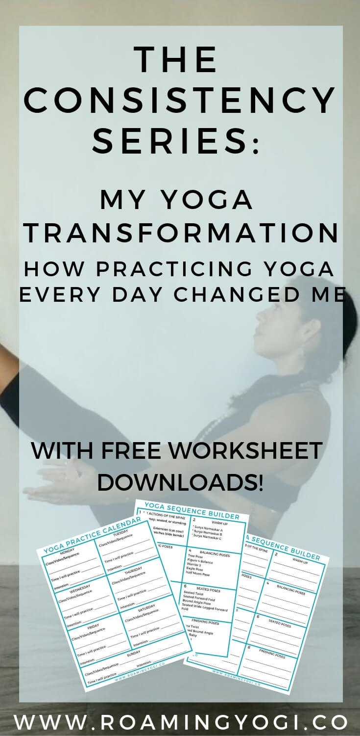 Boat pose image with text overlay: The Consistency Series: My Yoga Transformation. How Practicing Yoga Every Day Changed Me. With Free worksheet downloads!