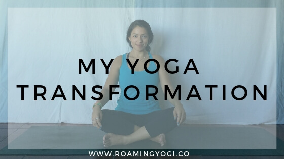 Image of seated pose with text overlay: My Yoga Transformation