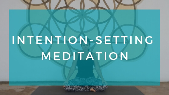 Image of seated meditation posture with text overlay: Intention Setting Meditation