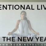 Image of seated meditation pose with text overlay: Intentional Living in the New Year