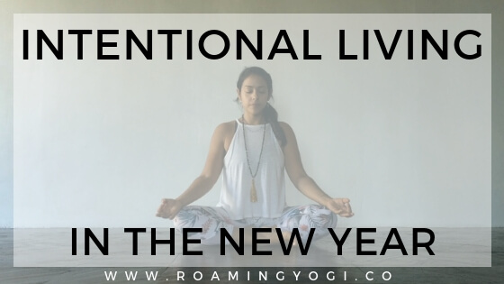 Intentional Living in the New Year