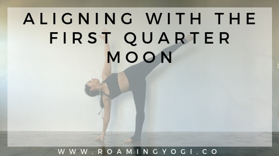 First Quarter Moon Practice