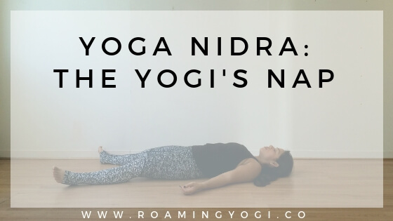 National Napping Day: Yoga Nidra Practice