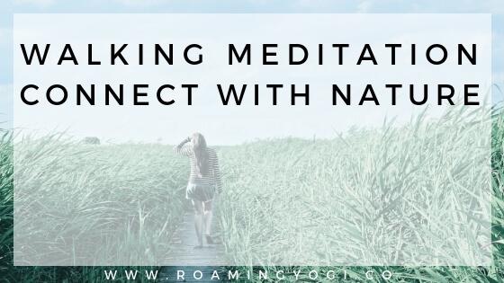 Nature + Stress Relief: Walking Meditation